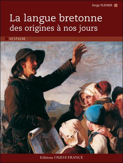 La langue bretonne des origines a nos jours