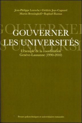 Gouverner les universités : l'exemple de la coordination Genève-Lausanne (1990-2010)