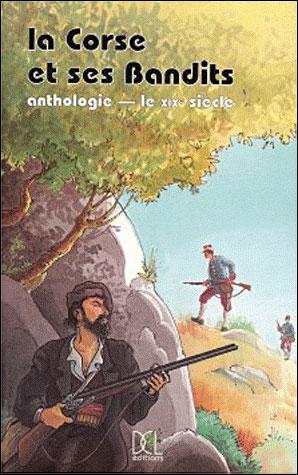 La corse et ses bandits anthologie