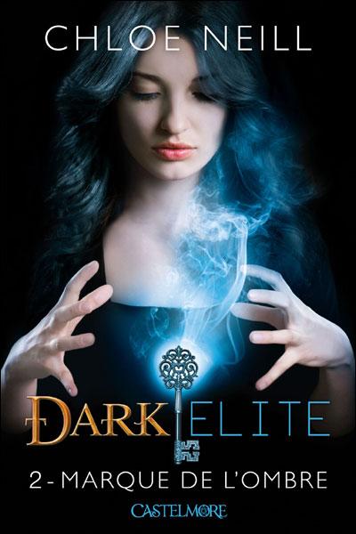 Dark Elite - Tome 2 : Dark Elite T02 Marque de l'ombre