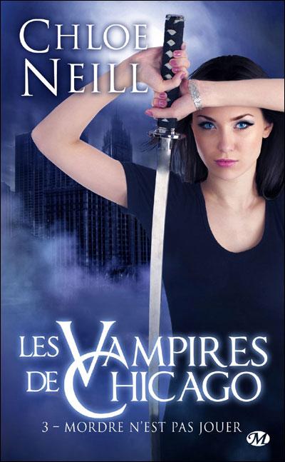 Les Vampires de Chicago, T3 : Mordre n'est pas jouer