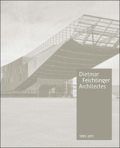 Dietmar feichtinger architecte
