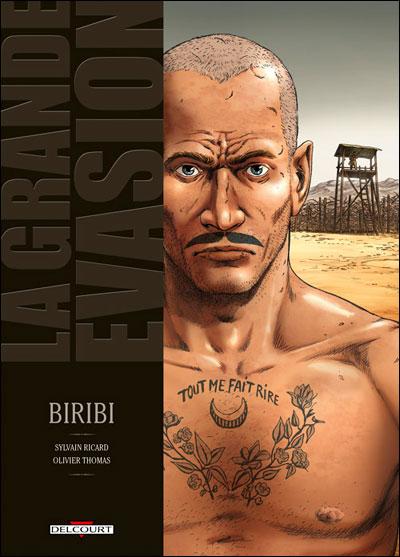 Grande évasion Biribi