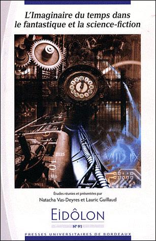 L imaginaire du temps dans le fantastique et la science fiction