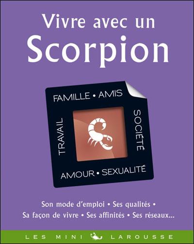 Vivre avec un scorpion