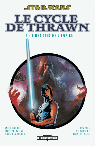 Star Wars - An +9 Le cycle de Thrawn Tome 1  volume 1 : Star Wars - Le cycle de Thrawn T01  - L'Héritier de l'empire