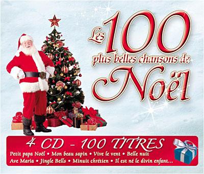 les plus belles chansons de noel Les 100 plus belles chansons de Noël   Compilation   CD album  les plus belles chansons de noel