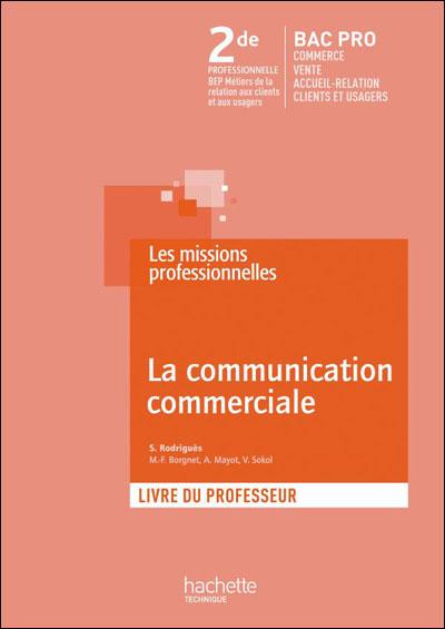 La Communication Commerciale Seconde Professionnelle Bac Pro