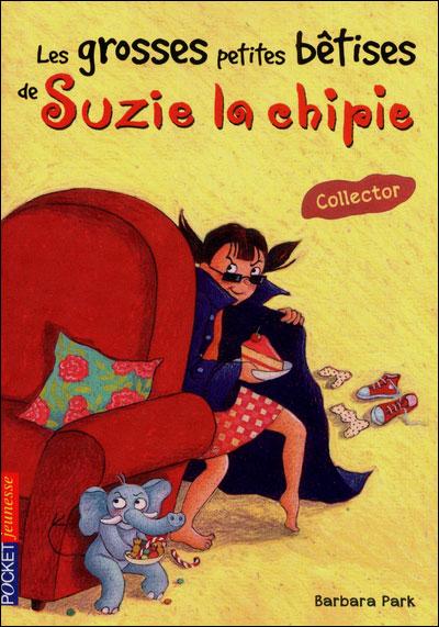 Suzie la chipie - Collector : Les grosses petites bêtises de Suzie la chipie -collector-