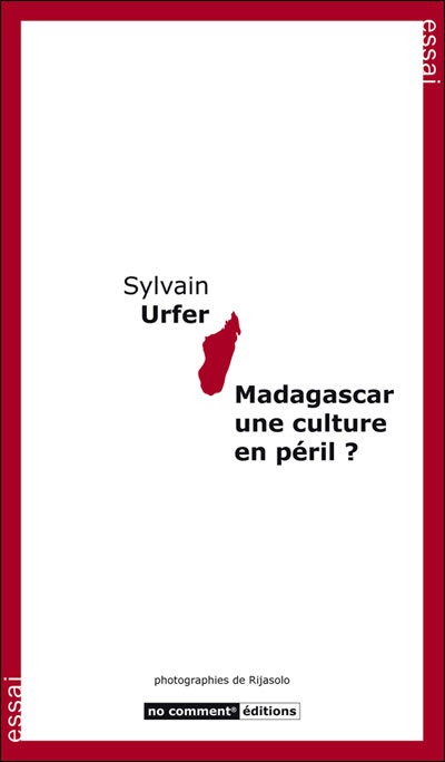Madagascar, une culture en péril ?