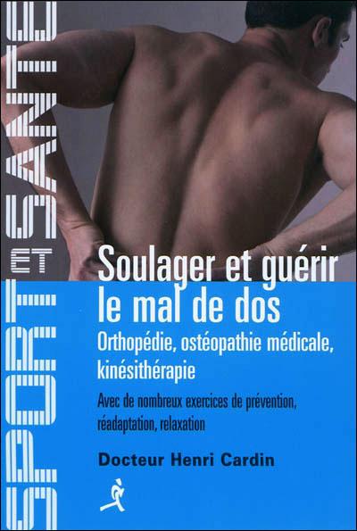 Soulager et guérir le mal de dos