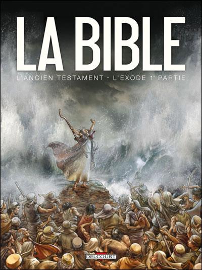 Bible L'ancien testament L'exode