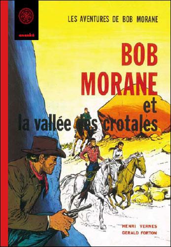 Bob Morane et la vallée des crôtales