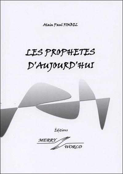 Les prophêtes d'aujourd'hui