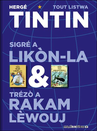 Tintin sigre a likon-la ek trezo a Rakam Lewouj