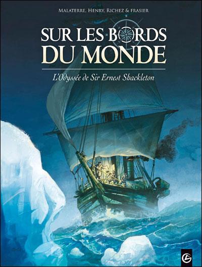 Sur les bords du monde : L'Odysée de Sir Ernest Shackleton - volume 1