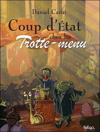 Coup d'Etat chez les Trotte-menu