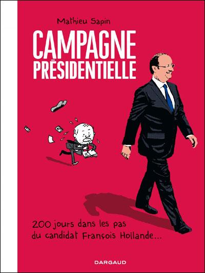 Campagne Présidentielle - Campagne Présidentielle