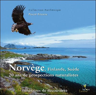 Norvège, Finlande, Suède : 20 ans de prospections naturalistes