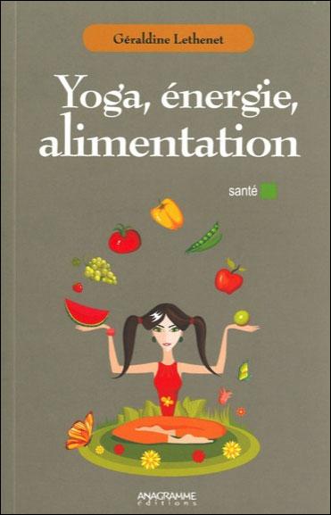 Yoga , énergie, alimentation