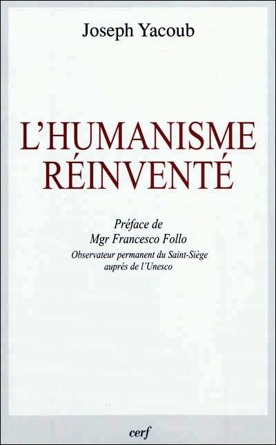 L'humanisme réinventé