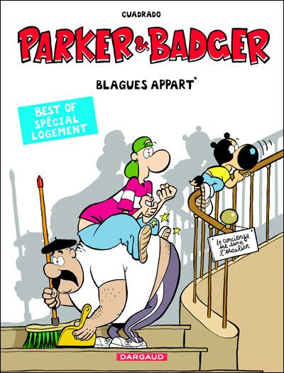 Parker et Badger spécial logement