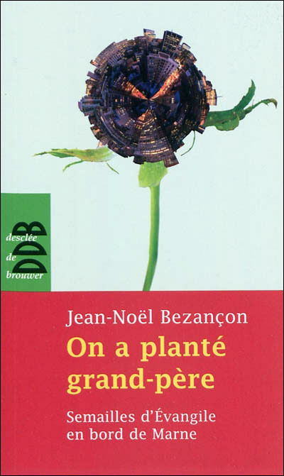 On a planté grand-père