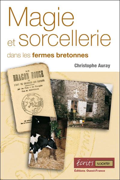 Sorcellerie et magie dans les fermes bretonnes
