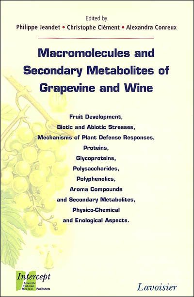 Macromolecules and secondary metabolites of grapevine and wine