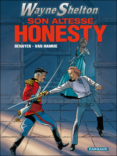 Wayne Shelton - Son altesse Honesty