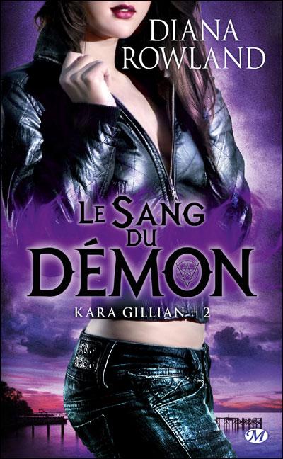 Kara Gillian, T2 : Le Sang du démon