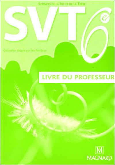 Svt 6e Livre Du Professeur 2005