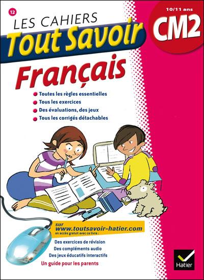 Les cahiers Tout Savoir Français CM2