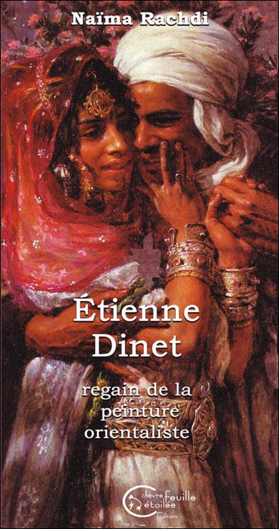 Etienne Dinet ou le regain de la peinture orientaliste