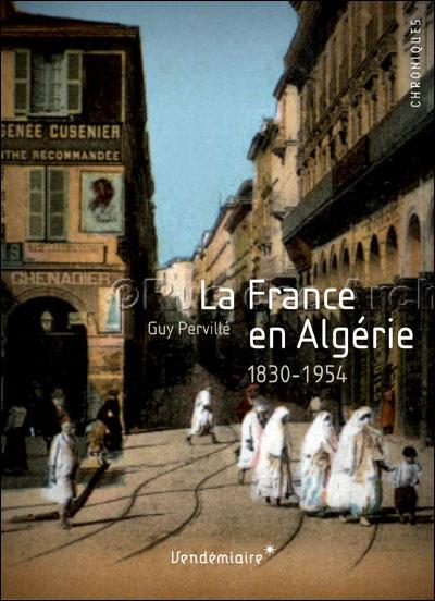 La france en algerie - 1830-1954