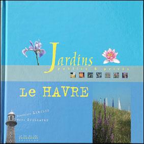 Jardins publics, jardin privés, Le Havre