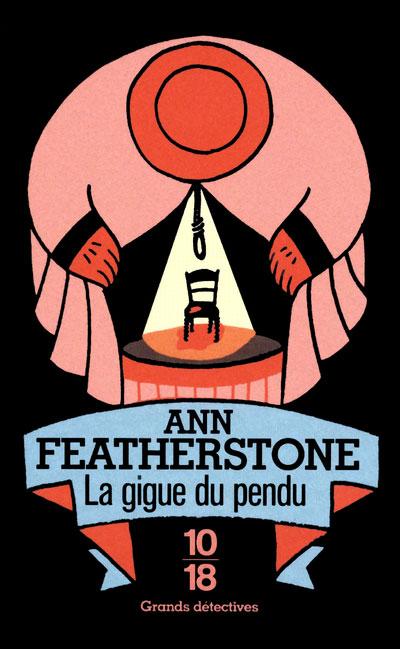 La gigue du pendu - Ann Featherstone