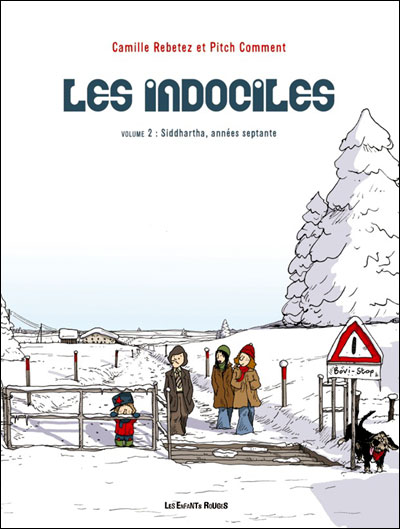 Les indociles 2 - siddharta, annees septante