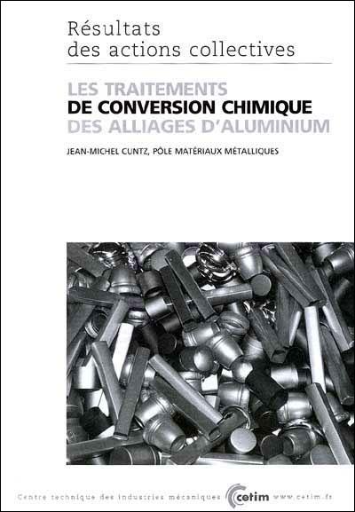 Les traitements de conversion chimique des alliages d'aluminium
