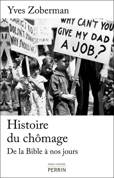 Une histoire du chômage de l'Antiquité à nos jours