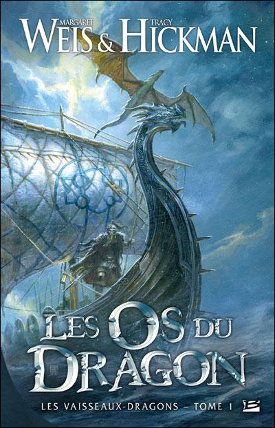 Les os du dragon - Margaret Weis (Auteur), Tracy Hickman (Auteur)