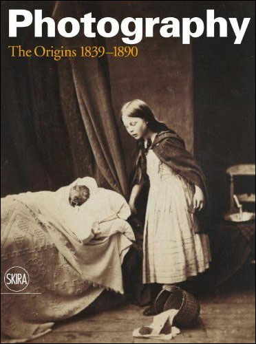 Photography the origins 1839-1890