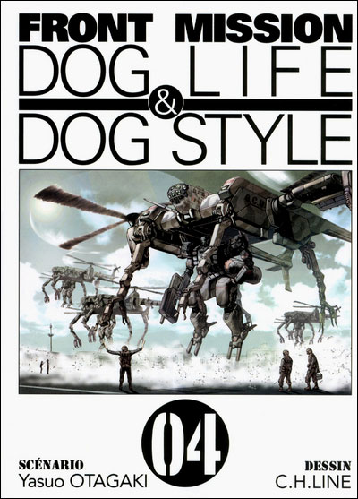 Front Mission Dog Life & Dog Style - Tome 04 : Front mission dog life & dog style