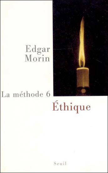 La Méthode tome 6 - Ethique