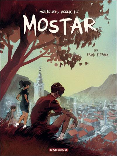 Meilleurs Voeux de Mostar - Meilleurs Voeux de Mostar