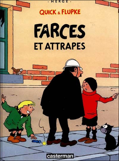 Quick et Flupke - Tome 10 : Farces et attrapes