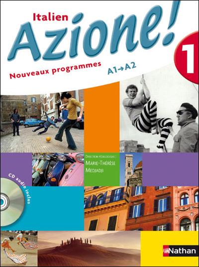Italien niveau 1 + CD audio Azione ! A1 A2 2007
