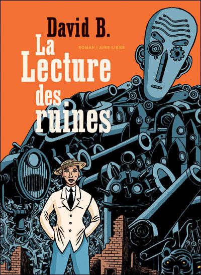La Lecture des ruines - (RAL) La lecture des ruines