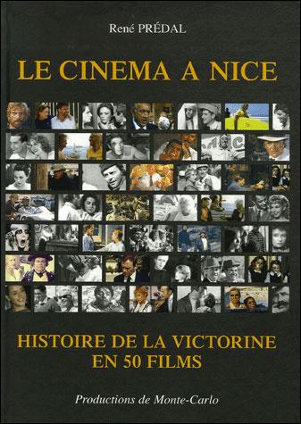 Le cinéma à Nice : histoire de la Victorine en 50 films