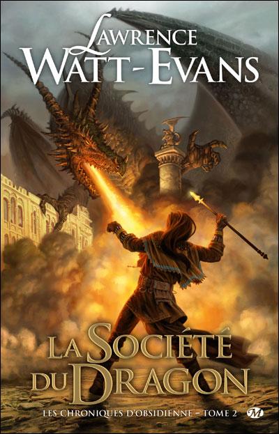 Les Chroniques d'obsidienne, T2 : La Société du Dragon